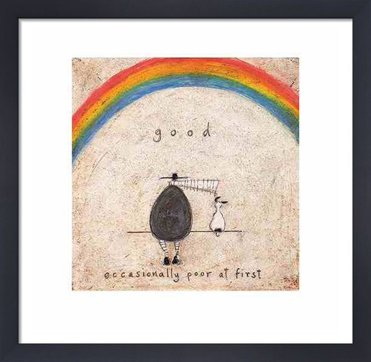 Good. Occasionally Poor at First by Sam Toft