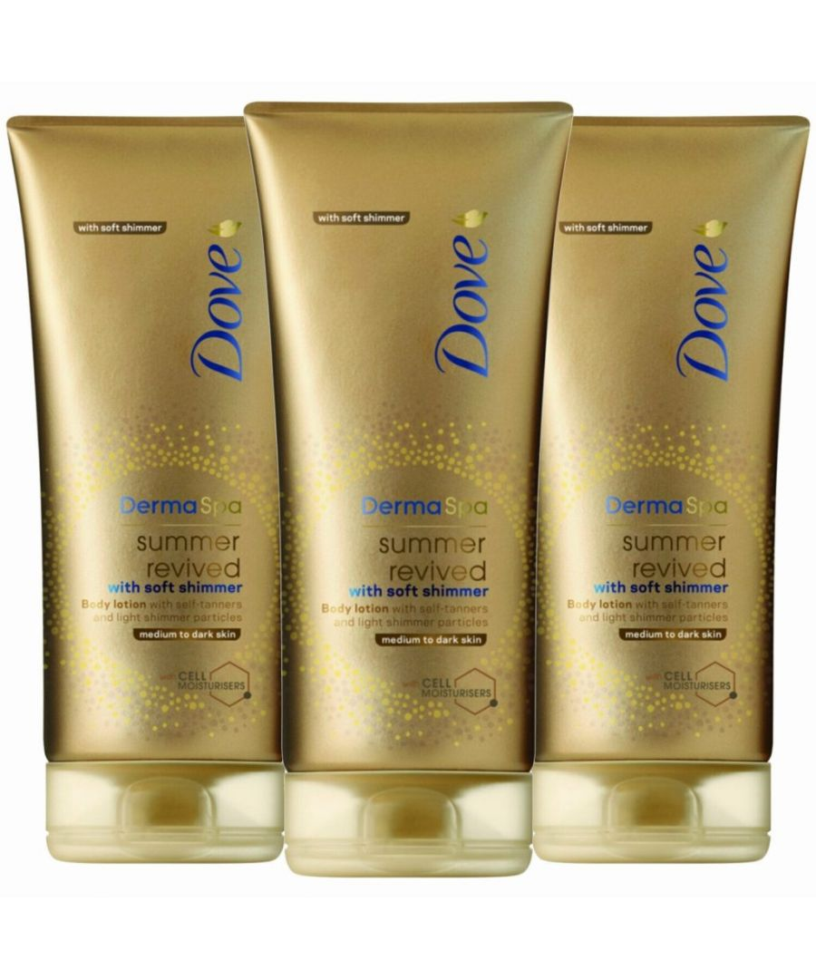 Image for Dove DermaSpa Summer Revived Gradual Self Tan Body Lotion With Soft Shimmer Medium To Dark Skin 3 x 200ml